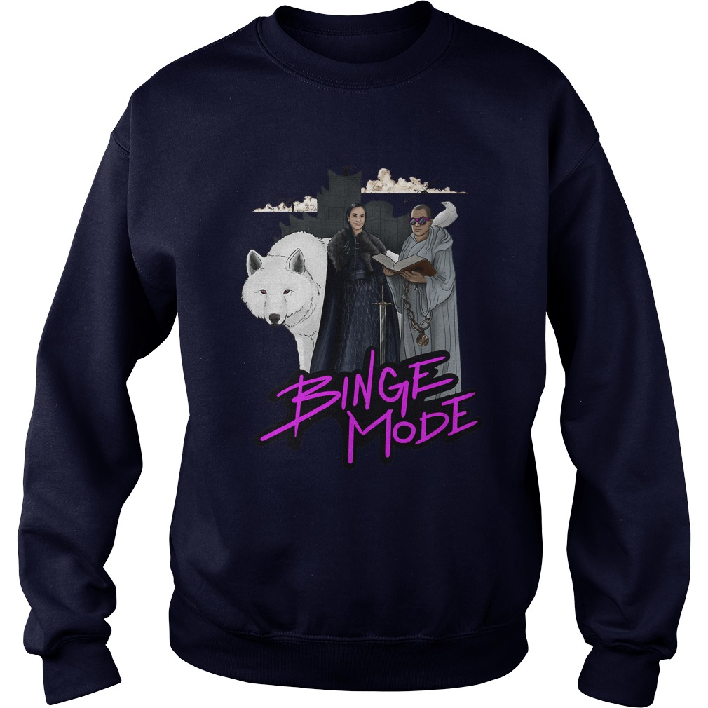 Binge Mode Sweat Shirt