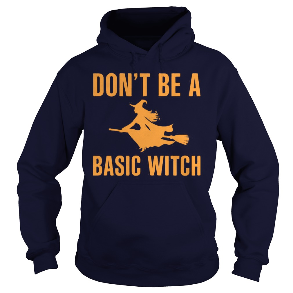 Dont Basic Witch Hoodie
