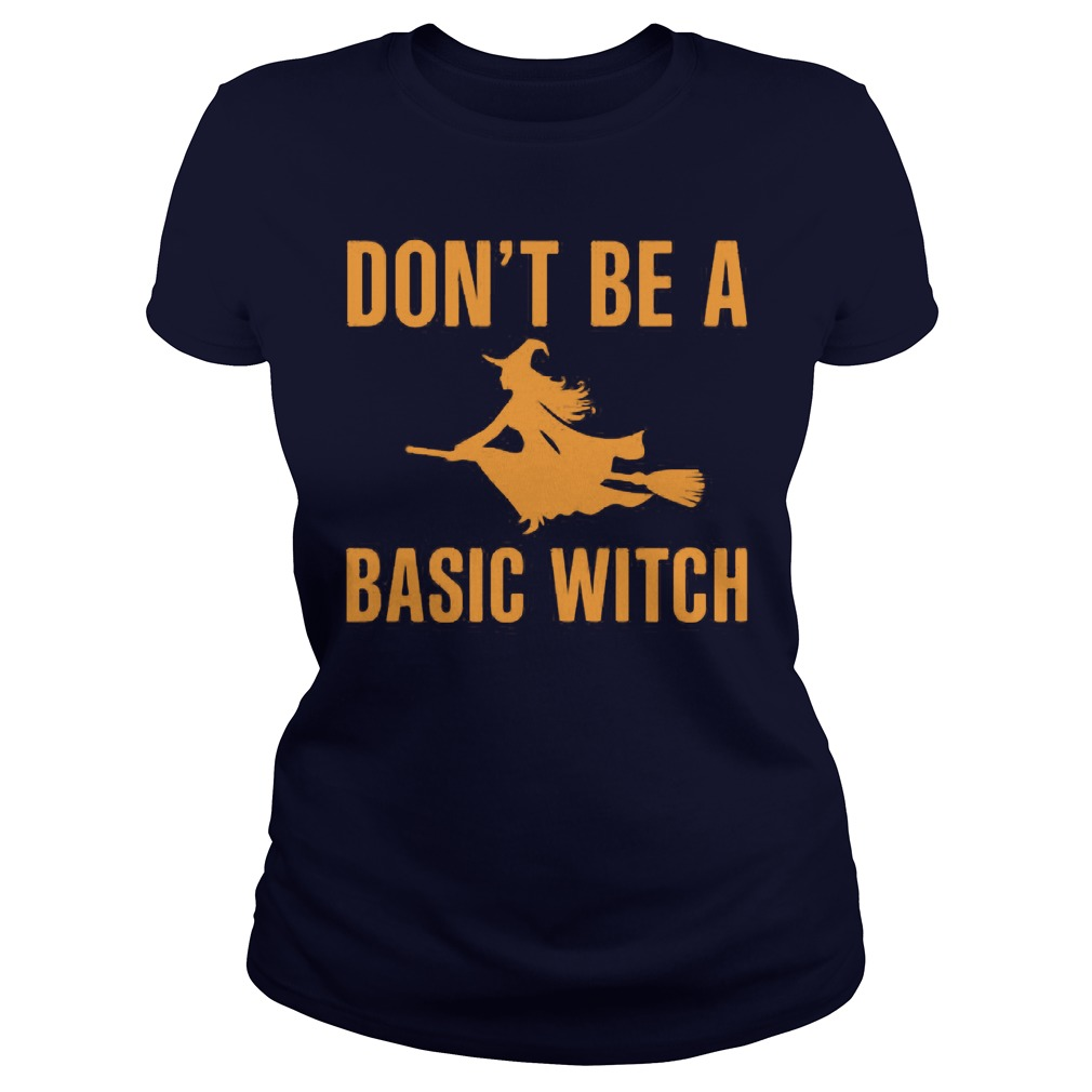 Dont Basic Witch Ladies