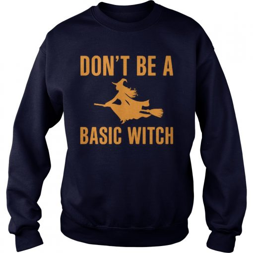 Dont Basic Witch Sweat Shirt