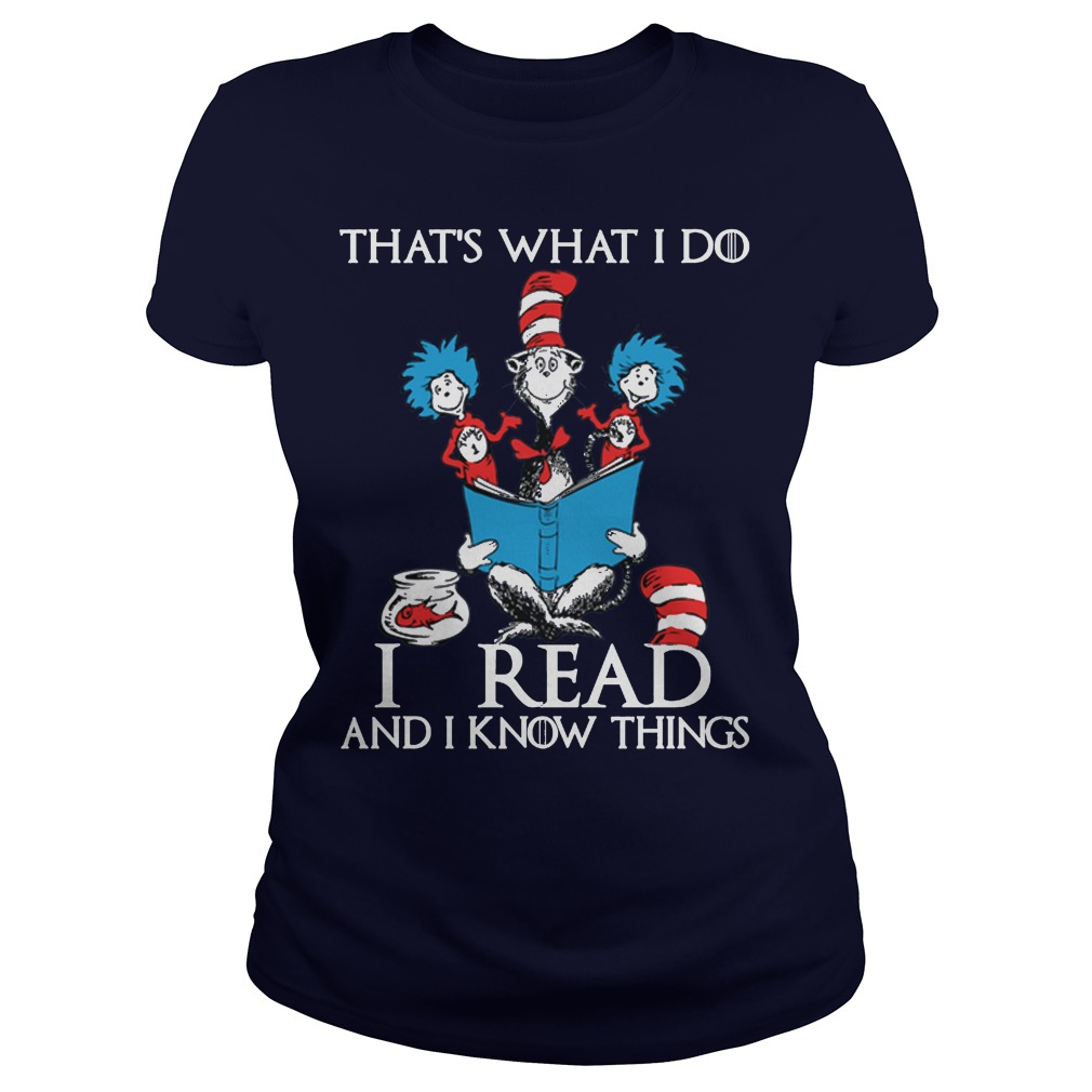 Dr Seuss Read Know Things Ladies Shirt