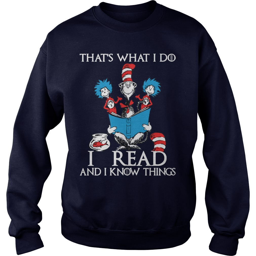 Dr Seuss Read Know Things Sweatshirt