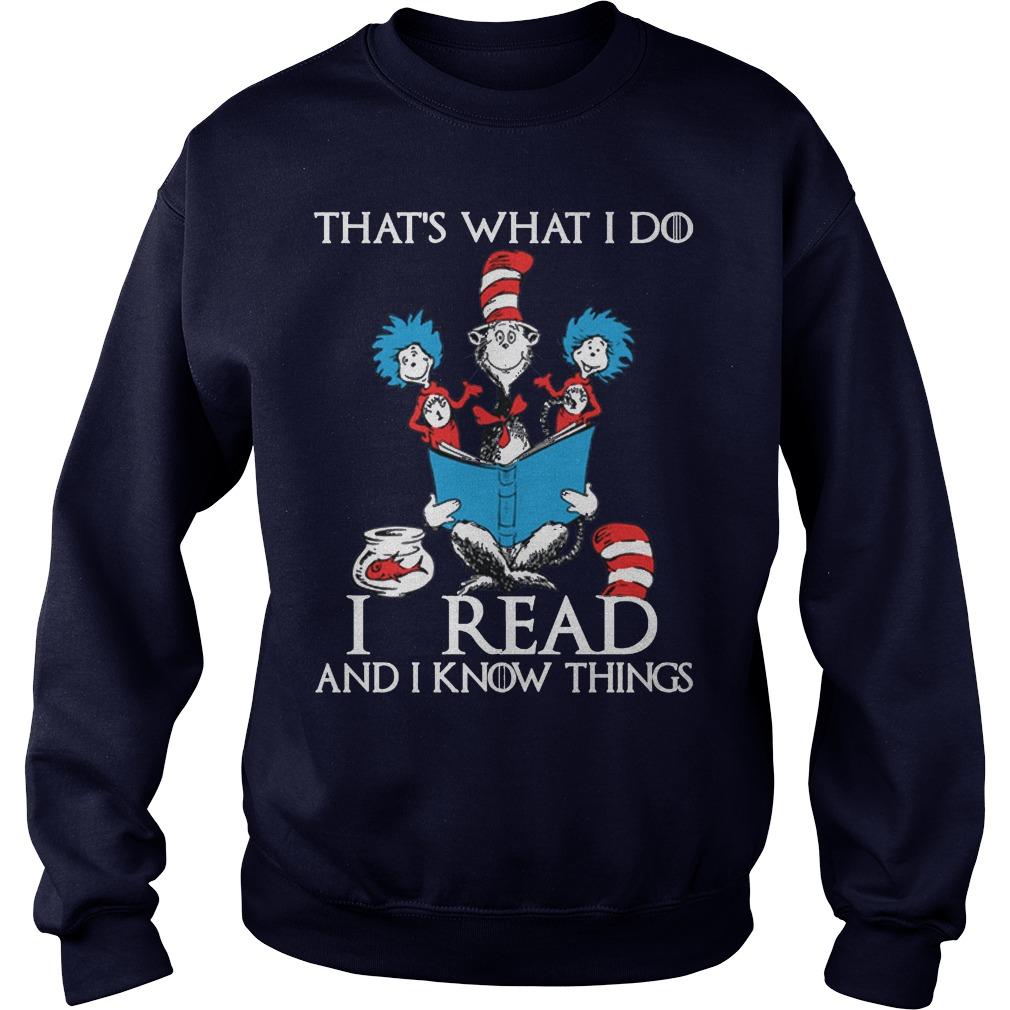 Dr Seuss Read Know Things Sweatshirt