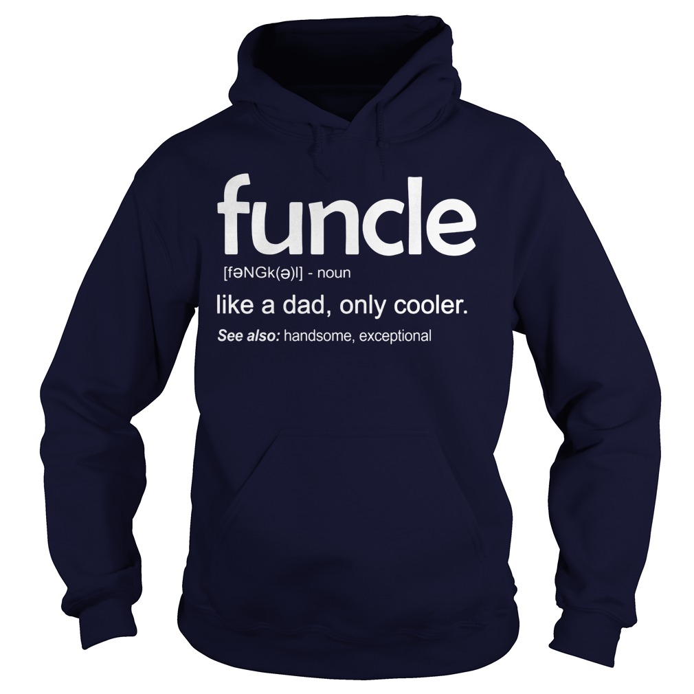 Funcle Definition Wiki Hoodie