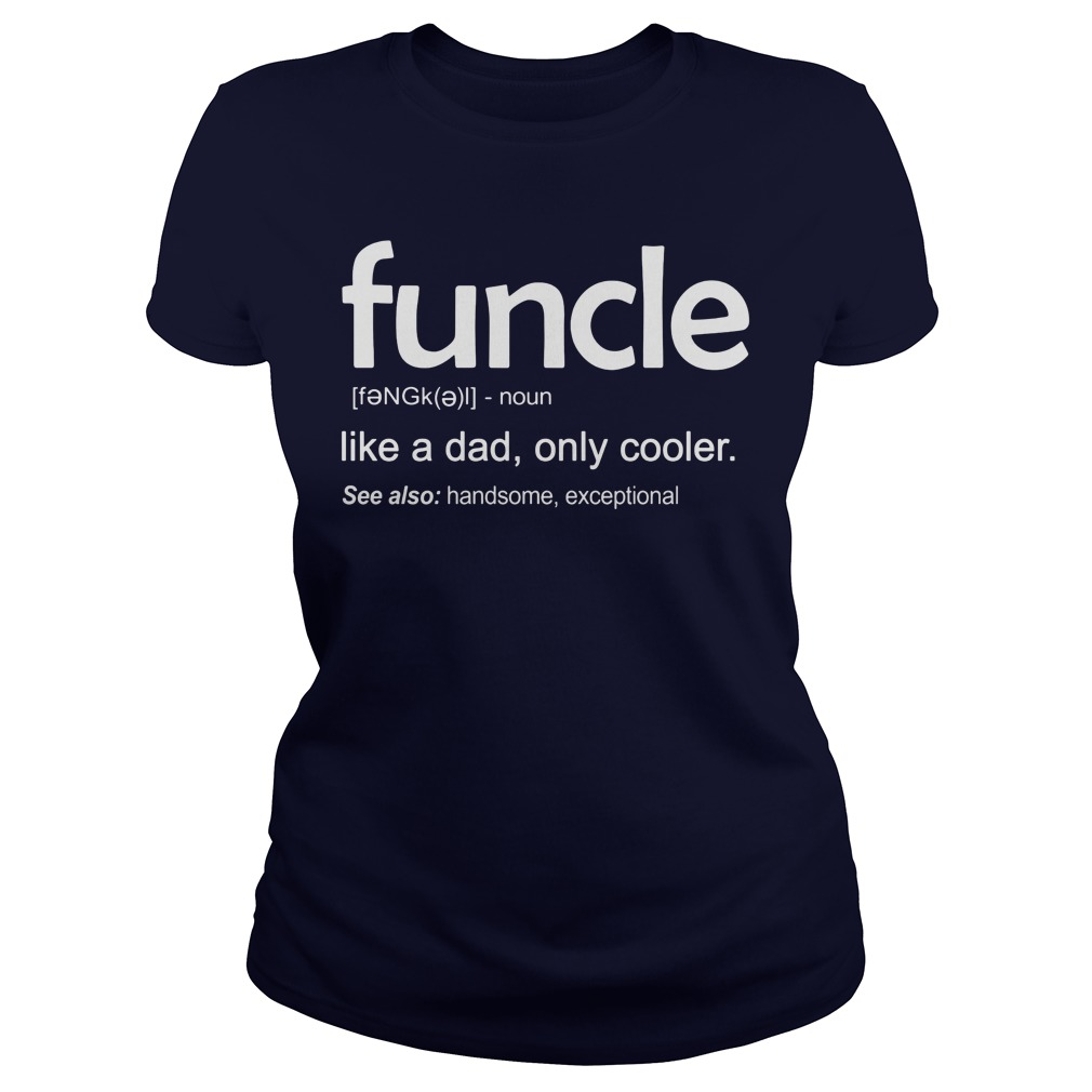 Funcle Definition Wiki Ladies