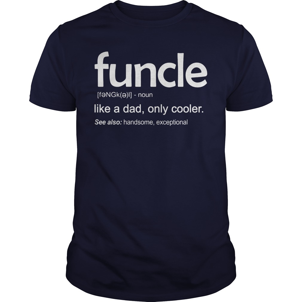 Funcle Definition Wiki Shirt