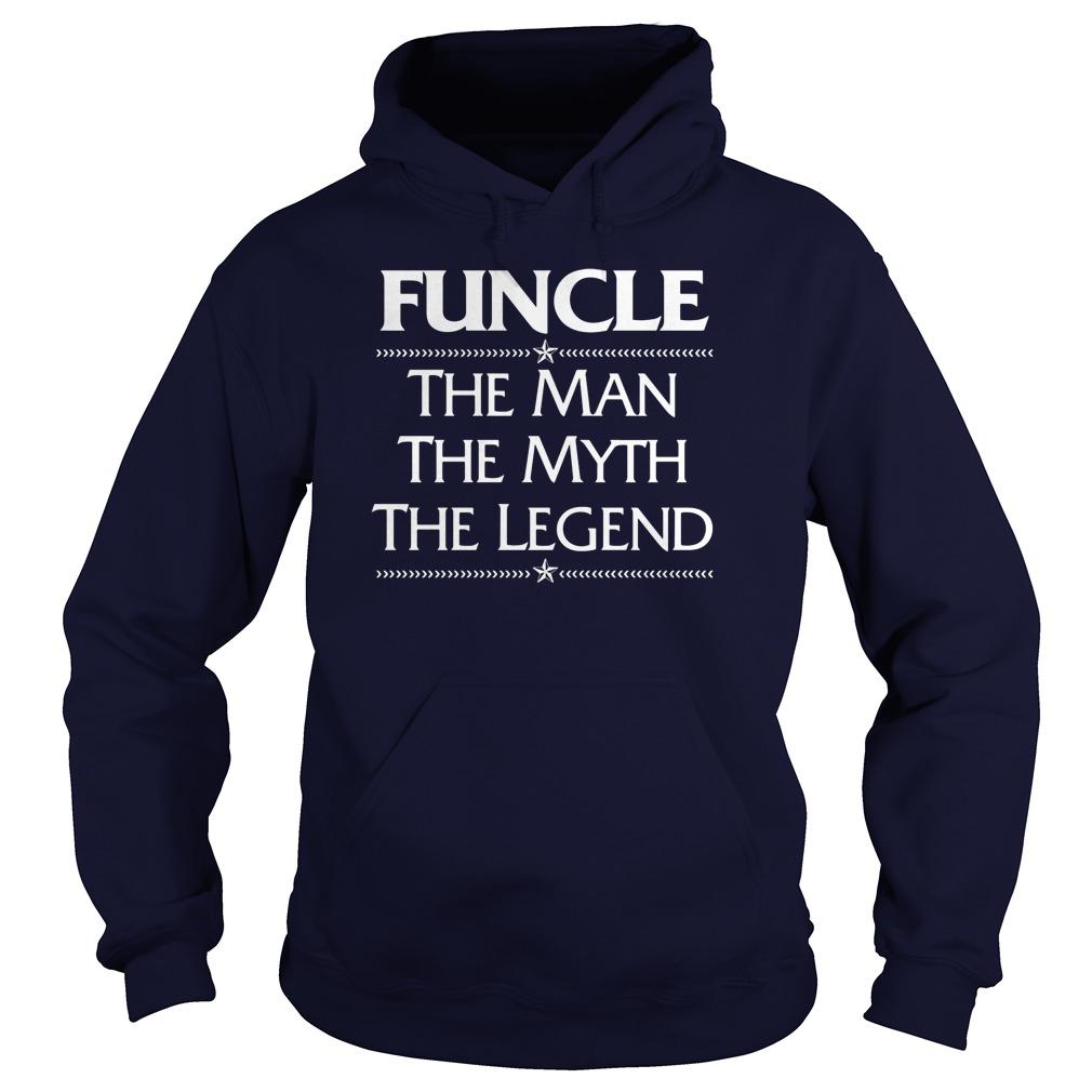 Funcle Man Myth Legend Hoodie