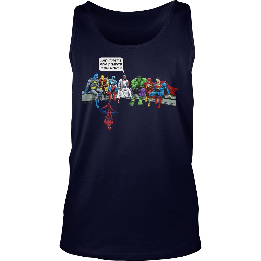 How I Saved The World Tank Top