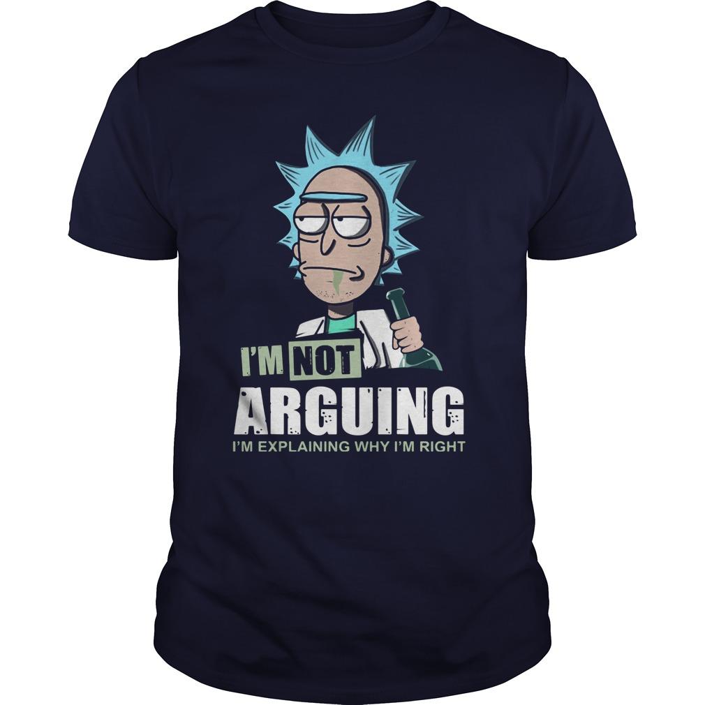 Im Not Arguing Im Explaining Im Right Guys Tee