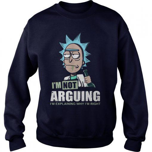 Im Not Arguing Im Explaining Im Right Sweat Shirt