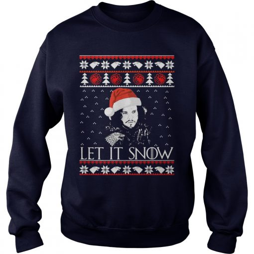 Jon Snow Let It Snow Christmas Sweater Sweater Shirt