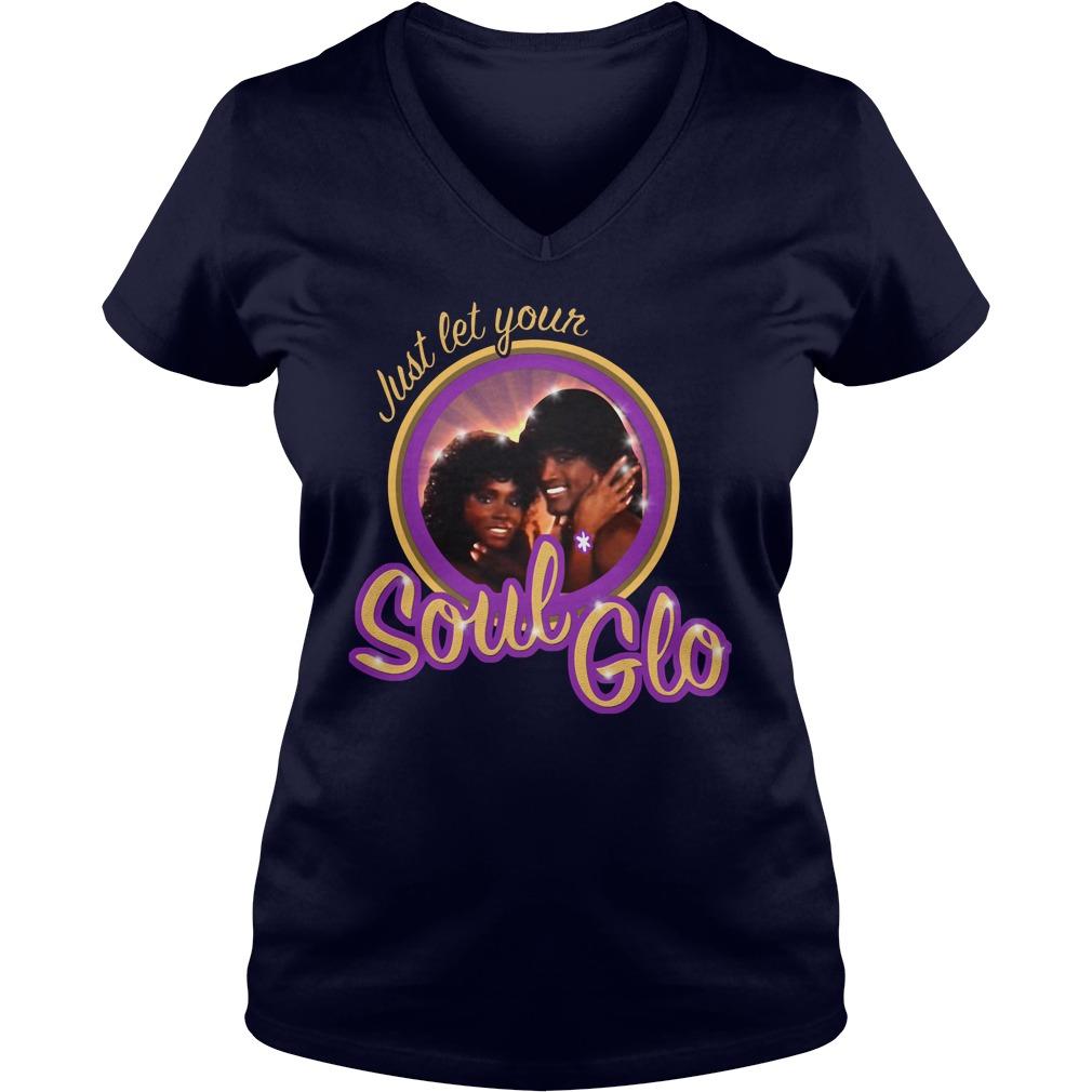 Just Let Soul Glo Ladies