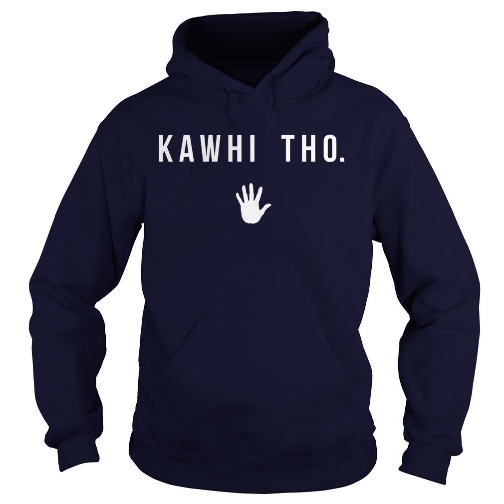 Kawhi Tho Hoodie