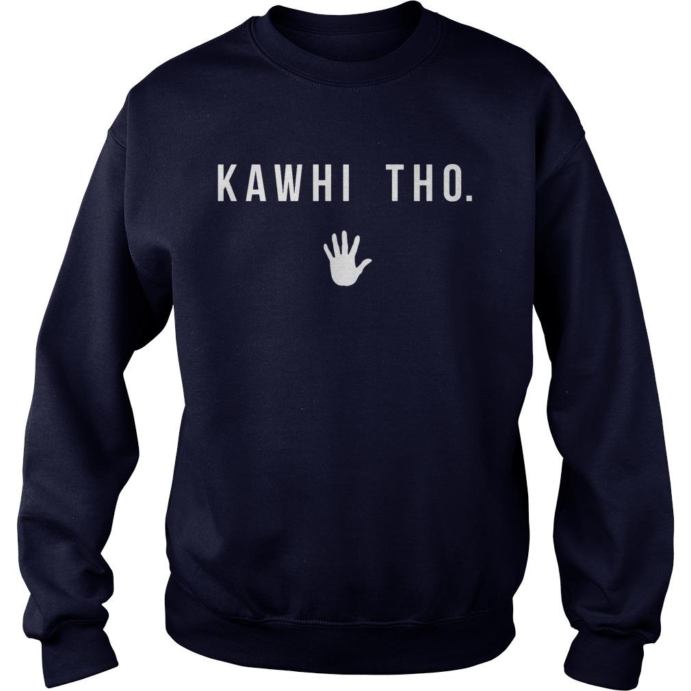 Kawhi Tho Sweat Shirt