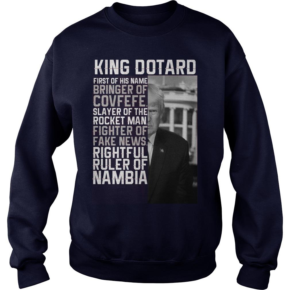 King Dotard Sweat Shirt