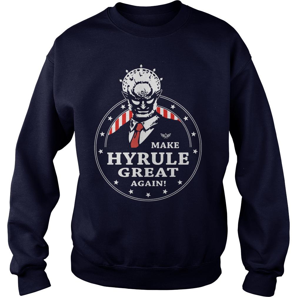 Make Hyrule Great Again Sweat Shirt