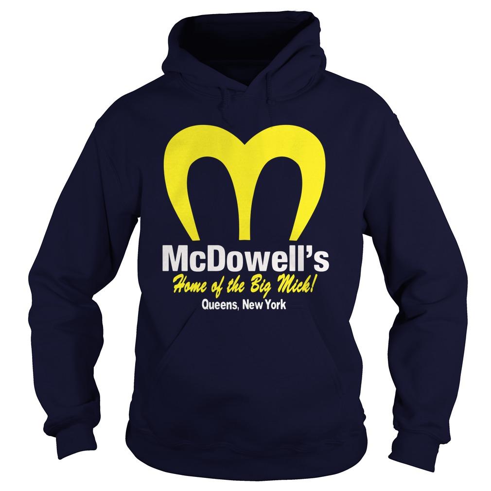Mcdowells Home Big Mick Hoodie