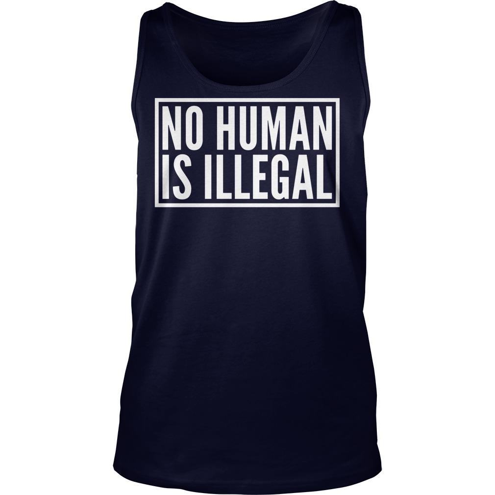 No Human Illegal Tank Top