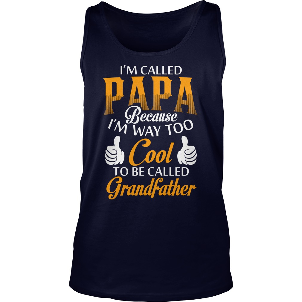Papa Called Grand Father Tank Top