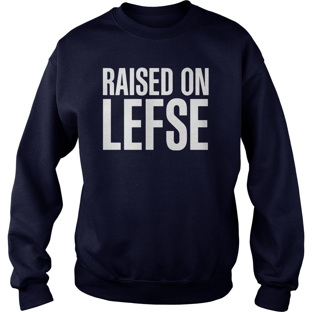 Raised Lefse Norwegian Sweat Shirt