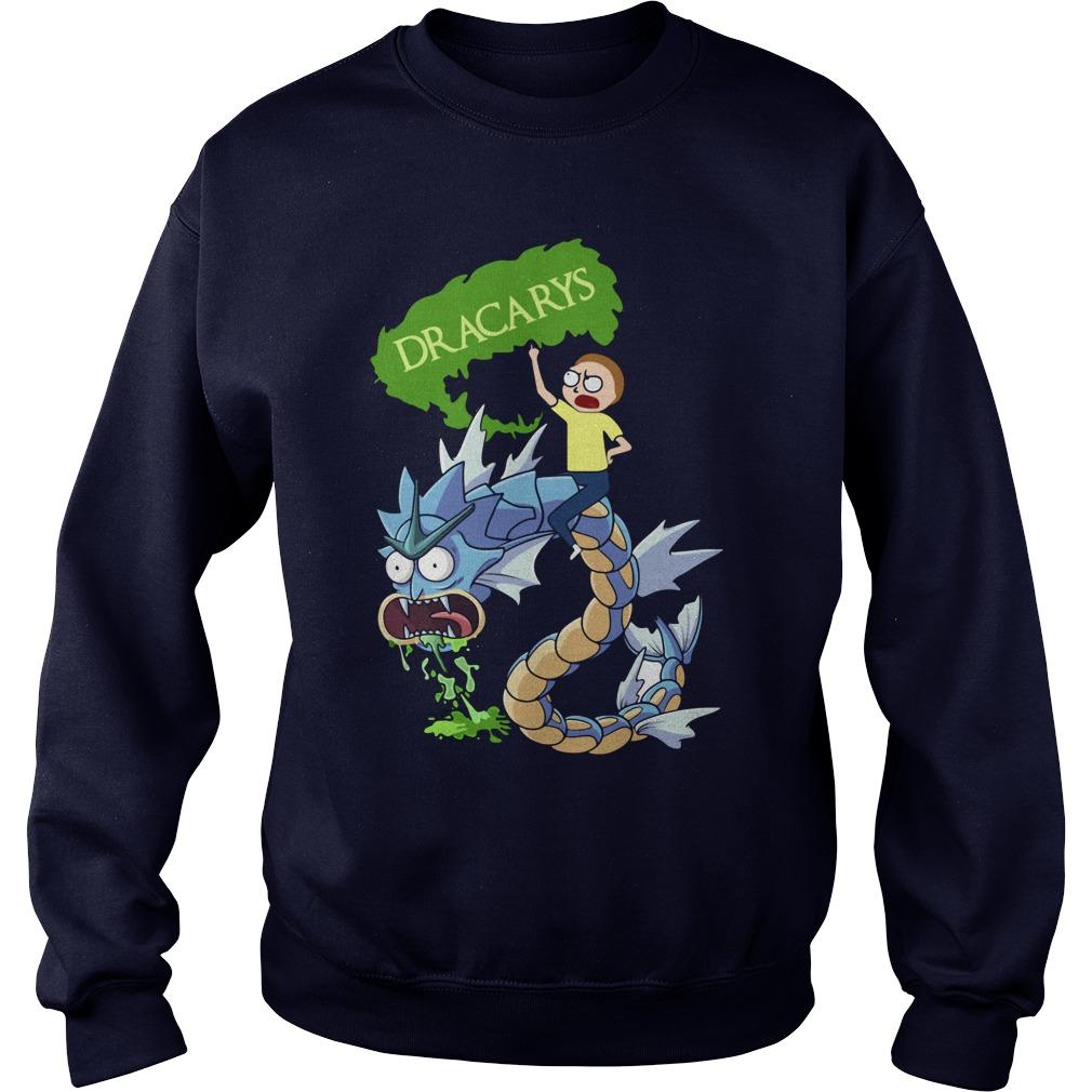 Rick Morty Dracarys Sweat Shirt