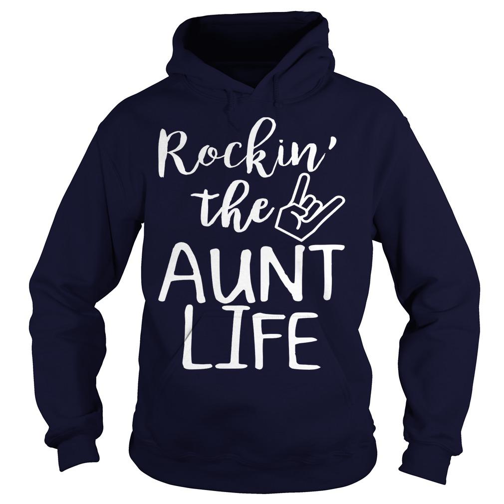 Rockin The Aunt Life Hoodie