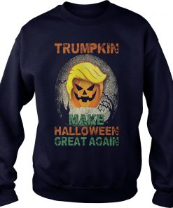 Trumpkin Make Halloween Great Again Hallowen 2 Sweat Shirt