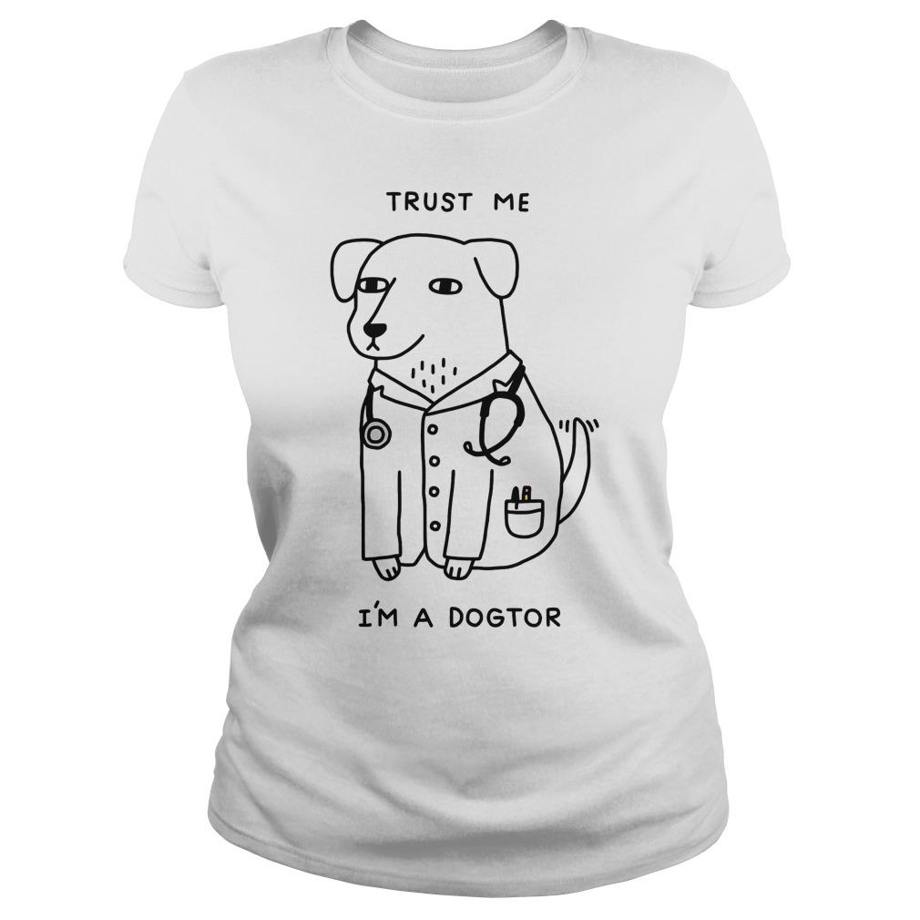 Trust Im Dogtor Ladies