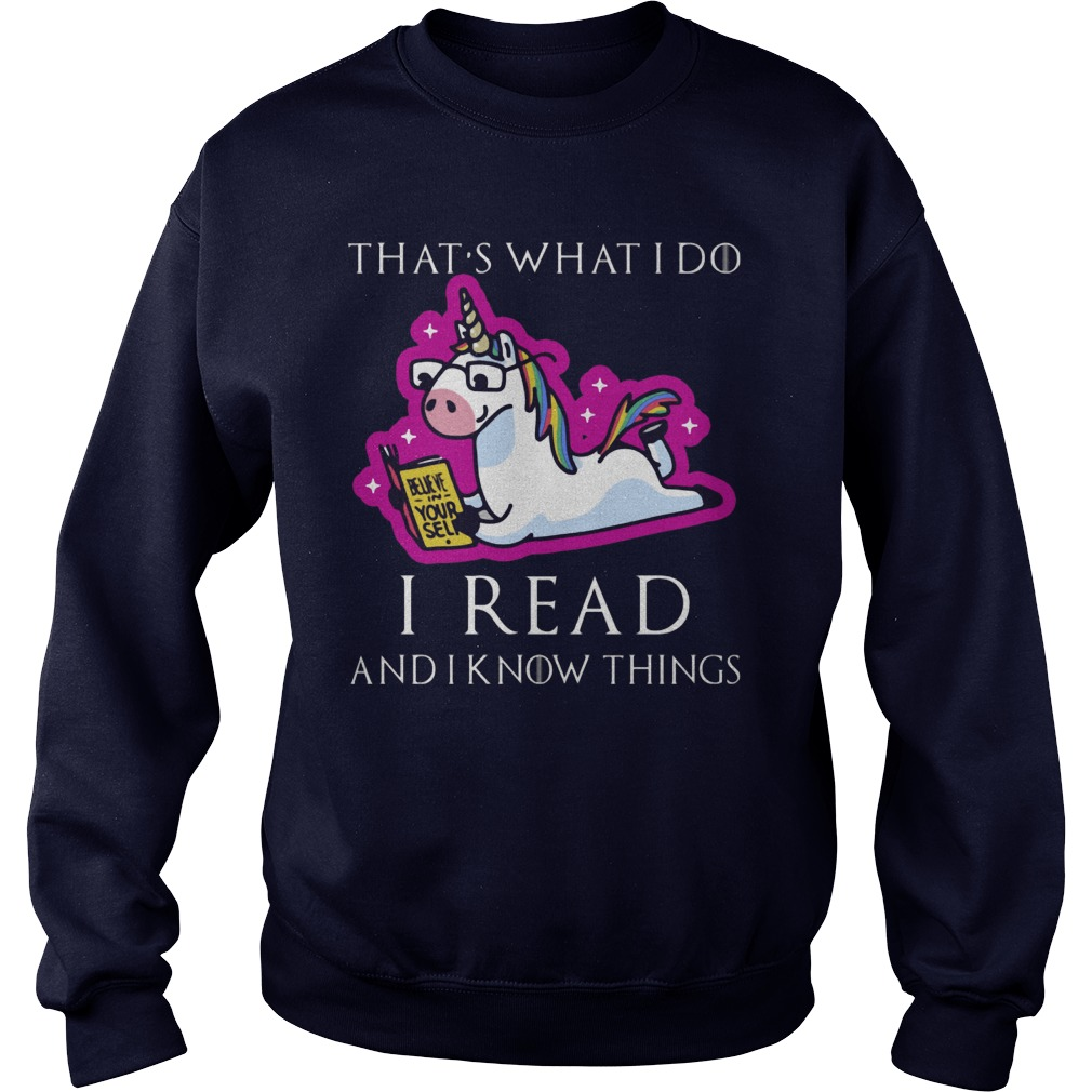 Unicorn Thats Read Know Things Sweat Shirt