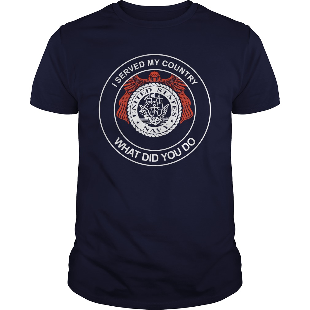 Us Navy Served Country Shirt