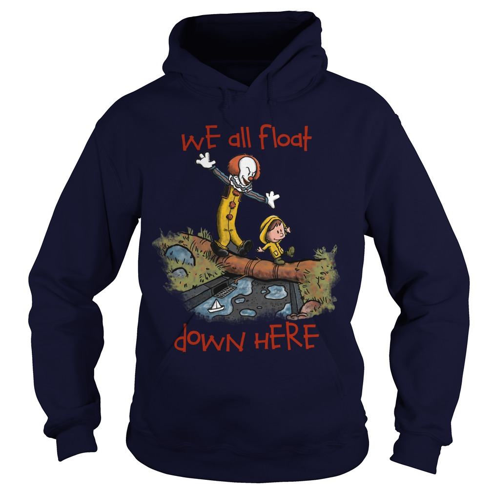 We All Float Hoodie