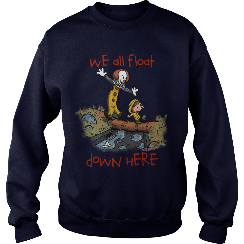 We All Float Sweat Shirt