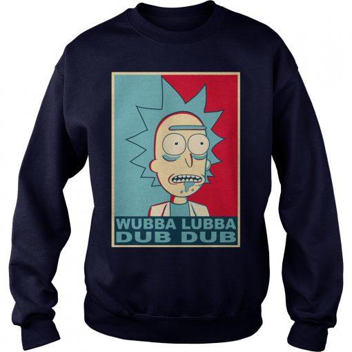 Wubba Lubba Dub Dub Rick Morty Shirt Hoodie Longslee Sweat Shirt
