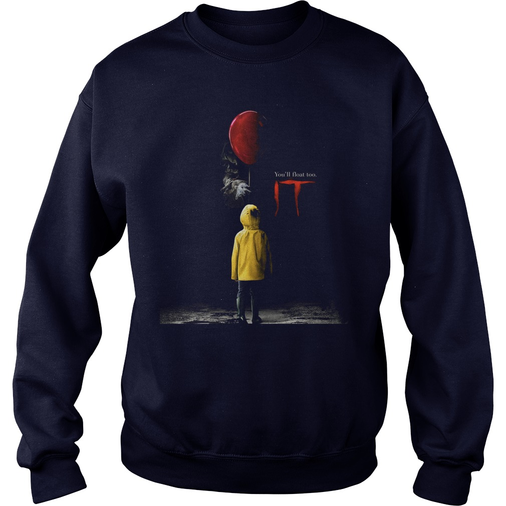 Youll Float Sweat Shirt