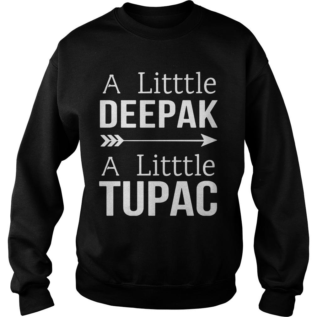 A Little Deepak A Little Tupac Sweat Shirt