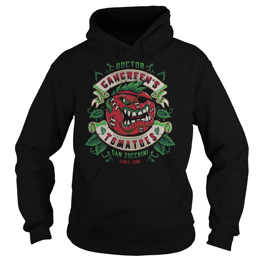 Attack Of The Killer Tomatoes Gangreens Tomatoes Hoodie