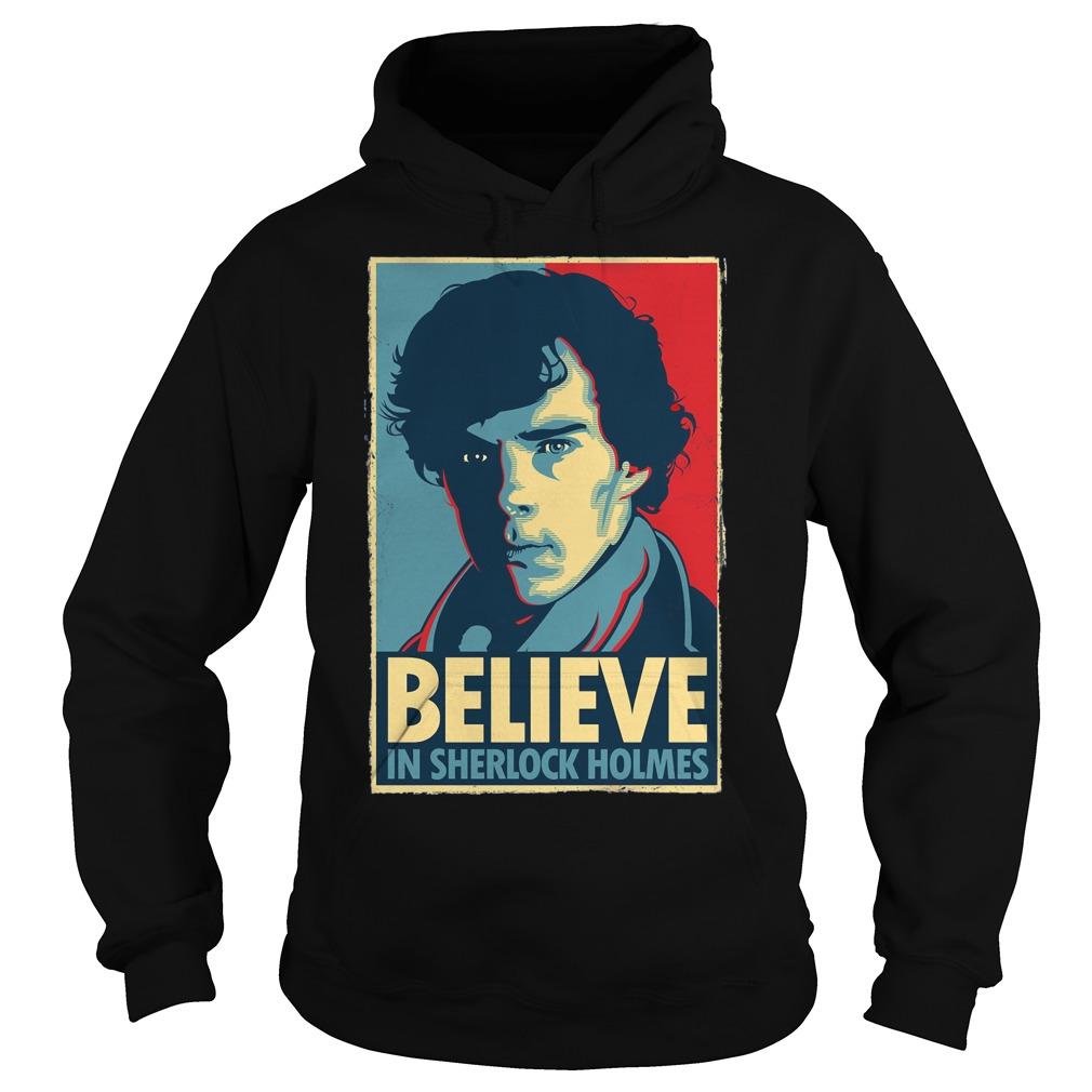 Believe Sherlock Homes Hoodie