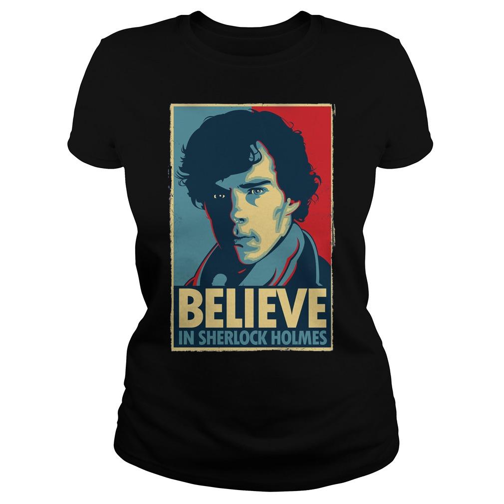 Believe Sherlock Homes Ladies Tee