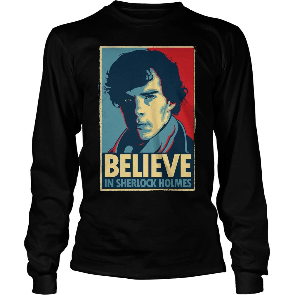 Believe Sherlock Homes Longsleeve