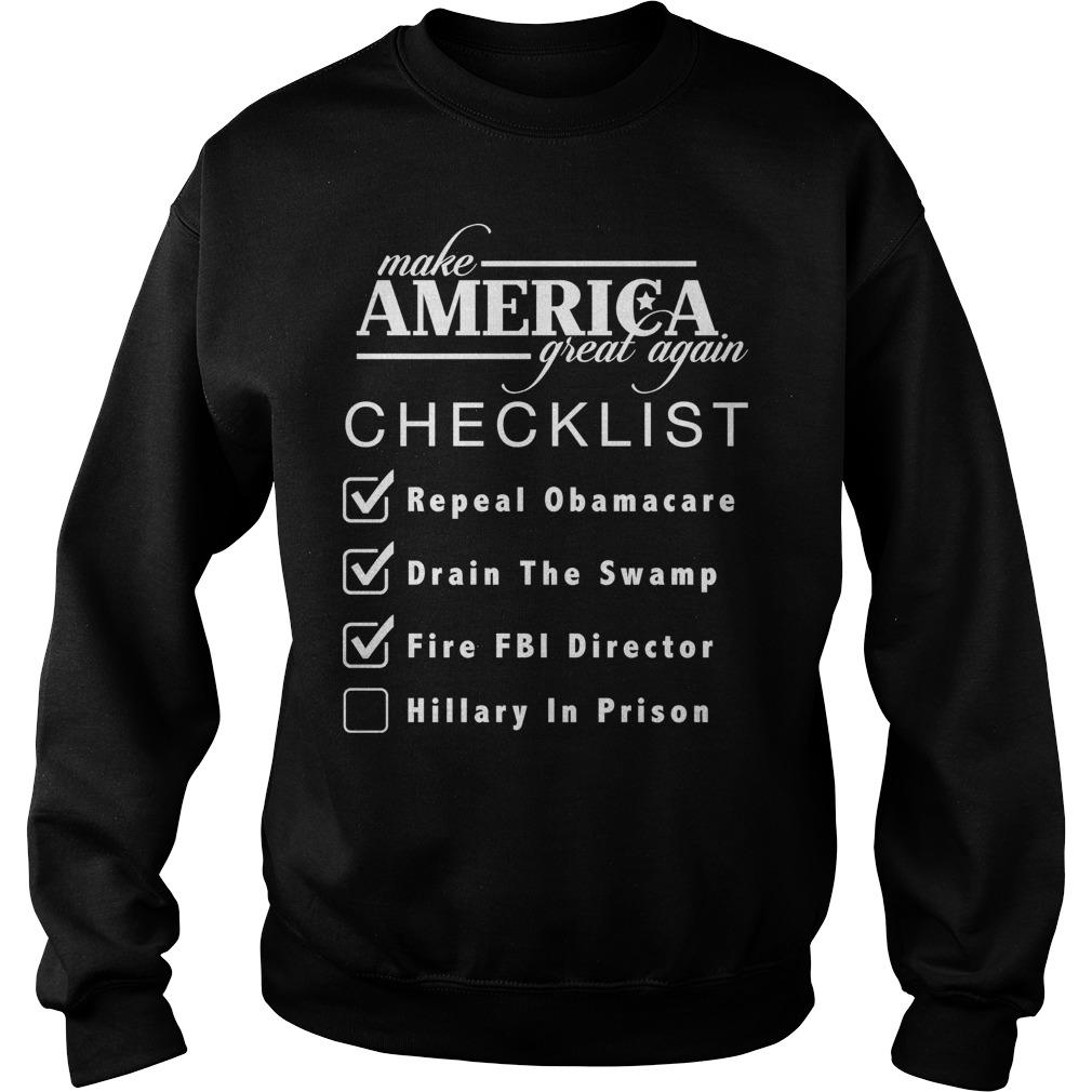 Checklist Make America Great Sweat Shirt