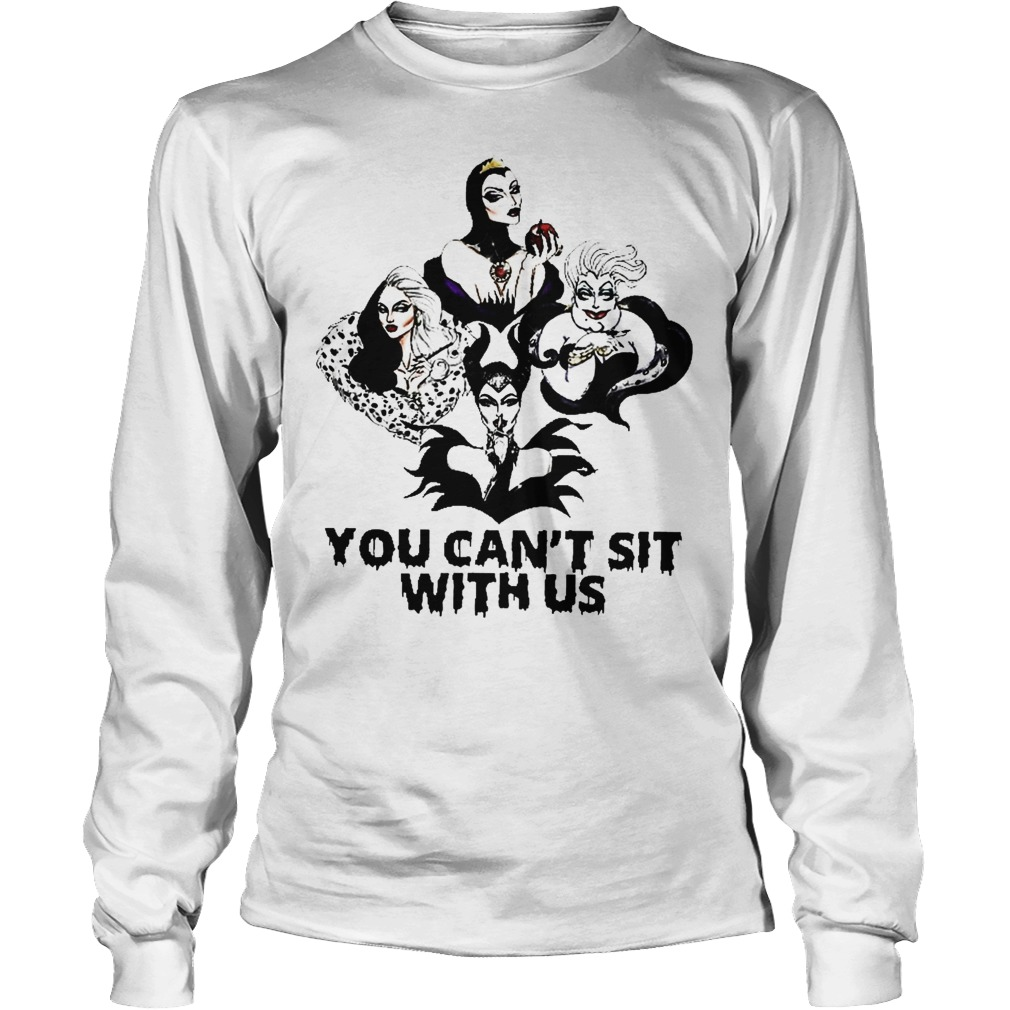 Disney Maleficent Ursula Evil Queen You Can't Sit With Us ...Disney Evil Queen Shirt