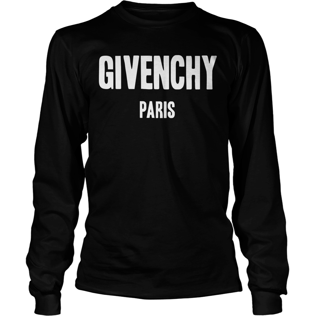 givenchy paris shirt hoodie sweater ladies t shirt. Black Bedroom Furniture Sets. Home Design Ideas