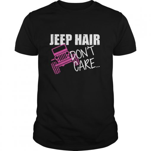 Jeep Hair Dont Care Jeep Warangler Guys Tee