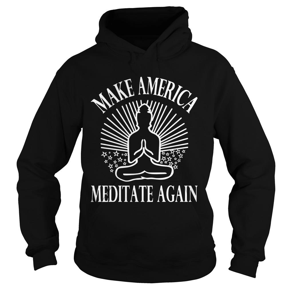Make America Meditate Hoodie