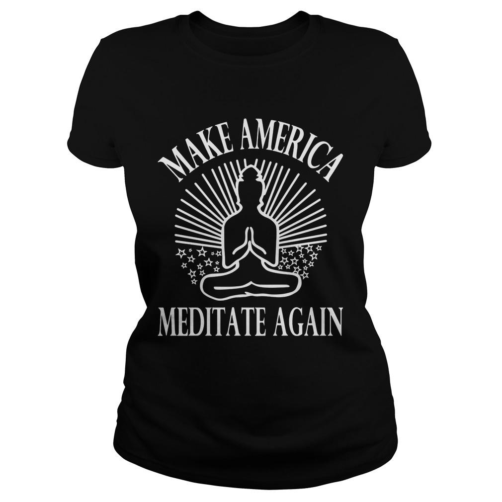 Make America Meditate Ladies Tee