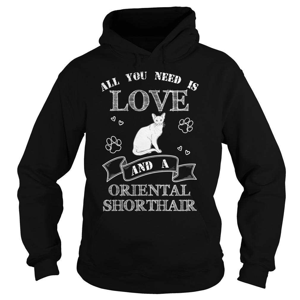 Need Love Oriental Shorthair Hoodie