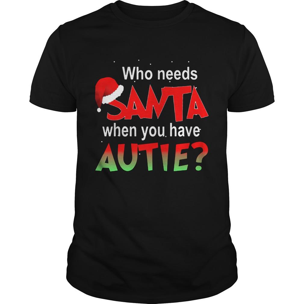 Needs Santa Autie Guys Tee