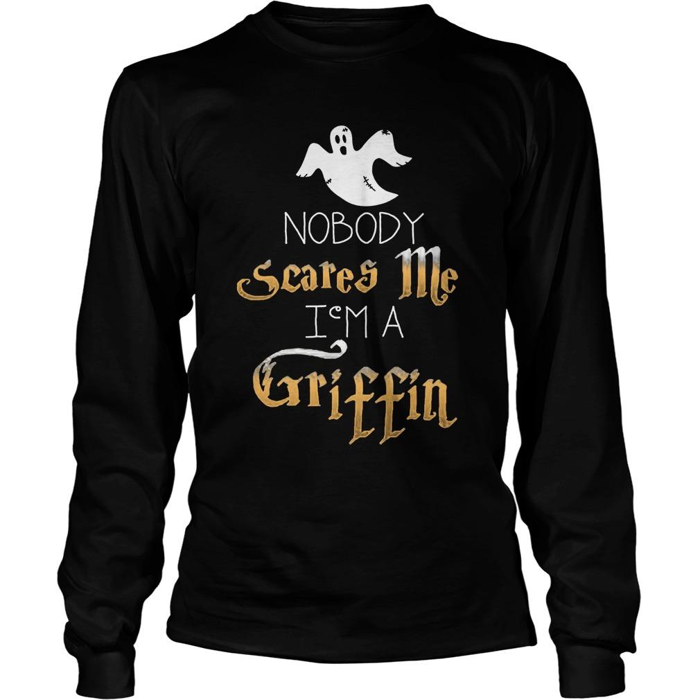 Nobody Scares Im Griffin Halloween Longsleeve