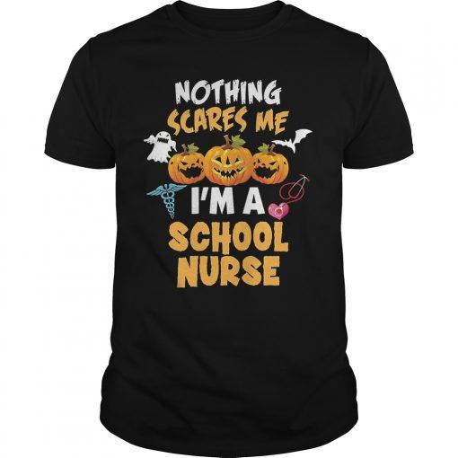 Nothing Scares Me Im A School Nurse Guys Tee