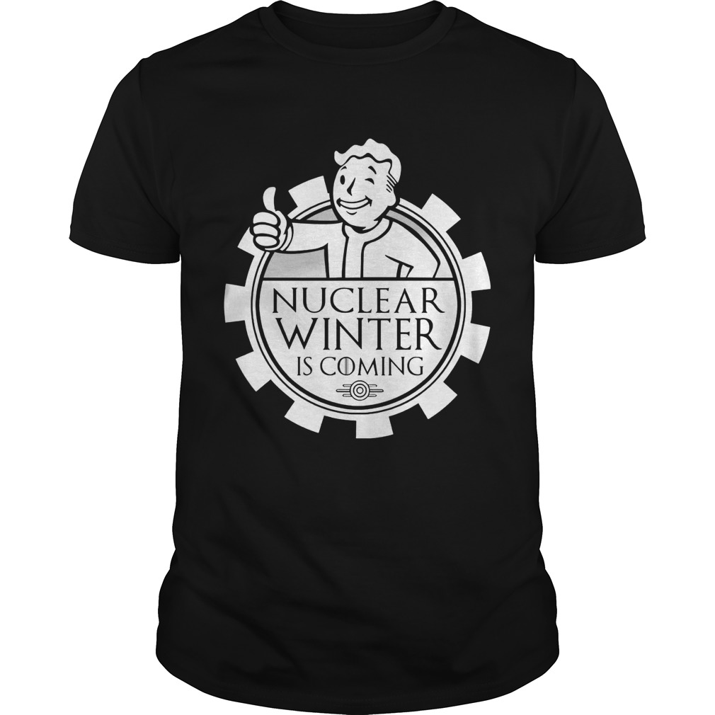 Nuclear Winter Coming Fallout 3 4 Guys Tee